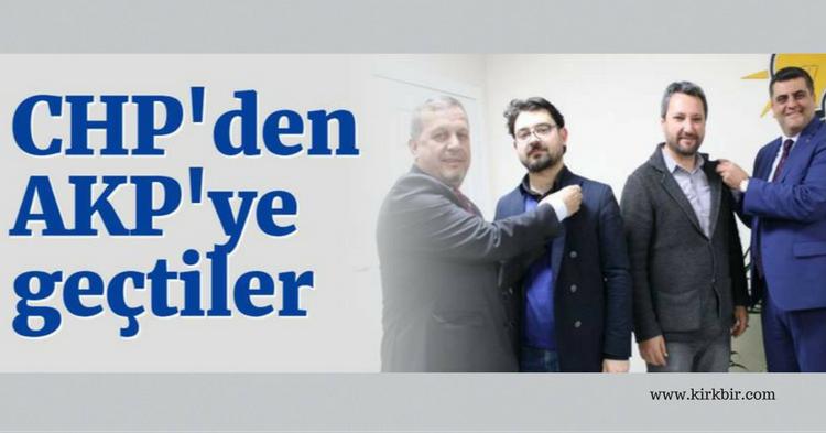 CHP'DEN AK PARTİ'YE GEÇTİLER