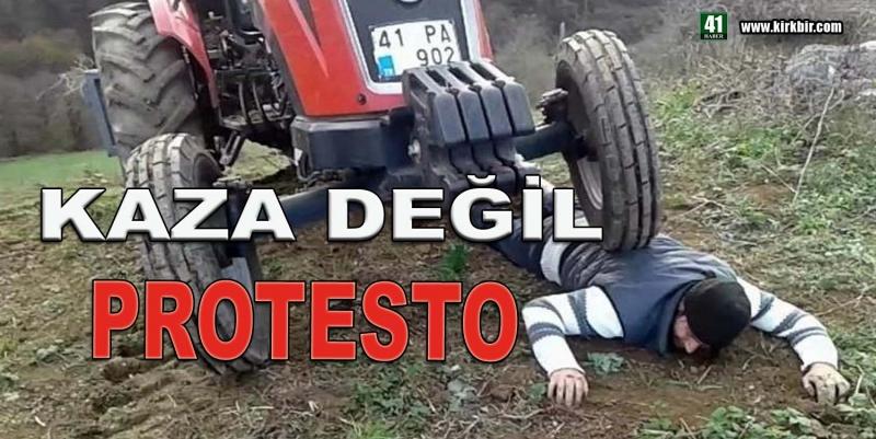KAZA DEĞİL PROTESTO