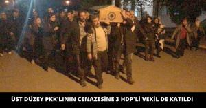 ÖLDÜRÜLEN ÜST DÜZEY PKK'LININ CENAZESİNE 3 HDP MİLLETVEKİLİ DE KATILDI