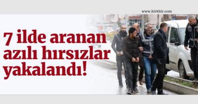 7 İLDE ARANAN HIRSIZLAR GEBZE'DE YAKALANDI
