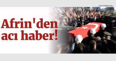 AFRİN'DEN ACI HABER