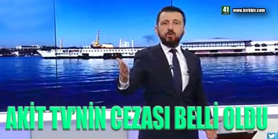 AK İT TV'NİN CEZASI BELLİ OLDU