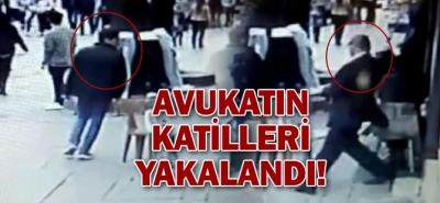 AVUKATIN KATİLLERİ YAKALANDI