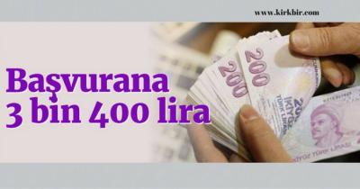 BAŞVURANA 3.400 LİRA