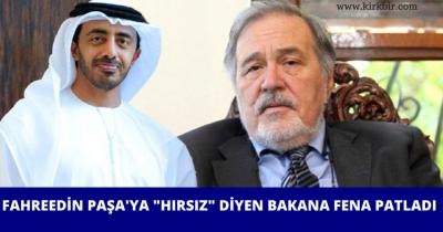 FAHREDDİN PAŞA'YA HIRSIZ DİYEN BAKANA FENA PATLADI!