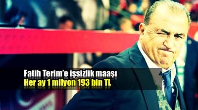 FATİH TERİM'İN İŞSİZLİK MAAŞI 1 MİLYON 183 BİN LİRA