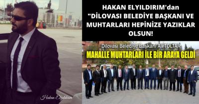 HAKAN ELYILDIRIM'DAN 'DİLOVASI BELEDİYE BAŞKANI VE MUHTARLARI HEPİNİZE YAZIKLAR OLSUN!'