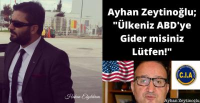 HAKAN ELYILDIRIM'DAN 'Ayhan Zeytinoğlu, Ülkeniz ABD'ye Gider misiniz Lütfen!'