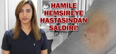 HAMİLE HEMŞİREYE HASTASINDAN SALDIRI