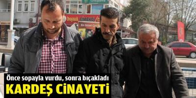 İZMİT'TE KARDEŞ CİNAYETİ!