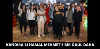 KANDIRA'LI HAMAL MEHMET'E BİR ÖDÜL DAHA