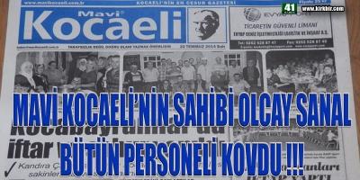 KOCAELİ'Lİ GAZETE PATRONU TÜM PERSONELİNİ KOVDU