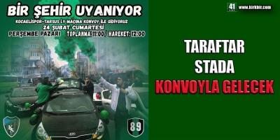 KOCAELİSPOR TARAFTARI STADA KONVOYLA GELECEK