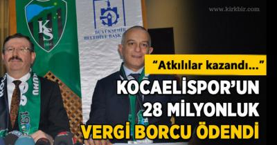 KOCAELİSPOR'UN 28 MİLYON LİRALIK BORCU BU SABAH ÖDENDİ