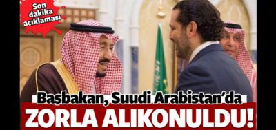 LÜBNAN BAŞBAKANI SUUDİ ARABİSTAN'DA ALIKONULDU