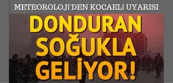 METEOROLOJİ'DEN KOCAELİ'LİLERE KÖTÜ HABER