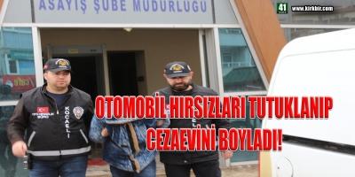 OTOMOBİL HIRSIZLARI TUTUKLANIP CEZAEVİNE GÖNDERİLDİ