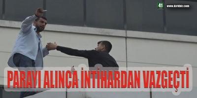 PARAYI ALINCA İNTİHAR ETMEKTEN VAZGEÇTİ