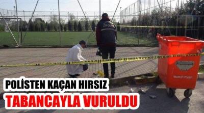 POLİSTEN KAÇAN HIRSIZ VURULARAK DURDURULDU