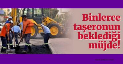 TAŞERONA MÜJDE SONUNDA GELDİ