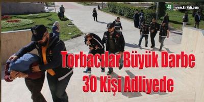 TORBACILARA BÜYÜK DARBE, 3 KİŞİ GÖZALTINDA