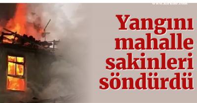 YANGINI MAHALLE SAKİNLERİ SÖNDÜRDÜ