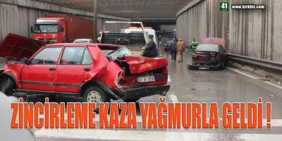 ZİNCİRLEME KAZA YAĞMURLA GELDİ
