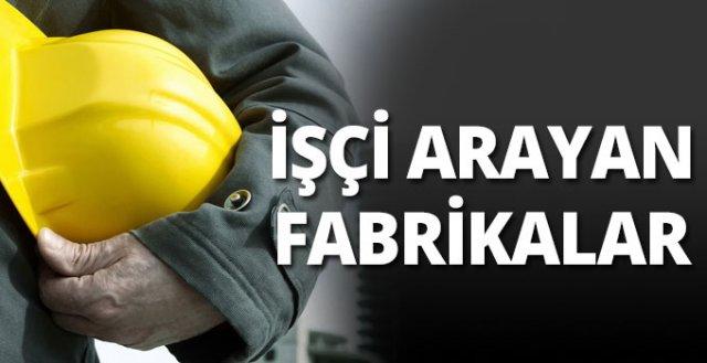 İşçi arayan fabrikalar