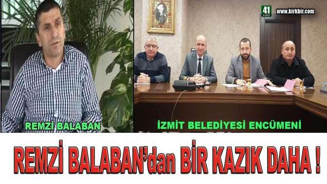 REMZİ BALABAN'DAN BİR KAZIK DAHA