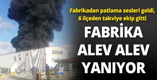FABRİKA ALEV ALEV YANIYOR... İZOCAM'DA YANGIN