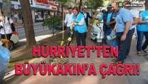 HÜRRİYET, BÜYÜKAKIN'A ÇAĞRIDA BULUNDU