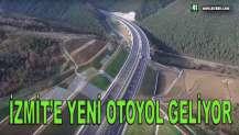 İZMİT'E YENİ OTOYOL GELİYOR