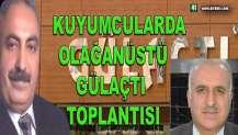 """KUYUMCULARDA OLAĞANÜSTÜ """"GÜLAÇTI"""" TOPLANTISI"""