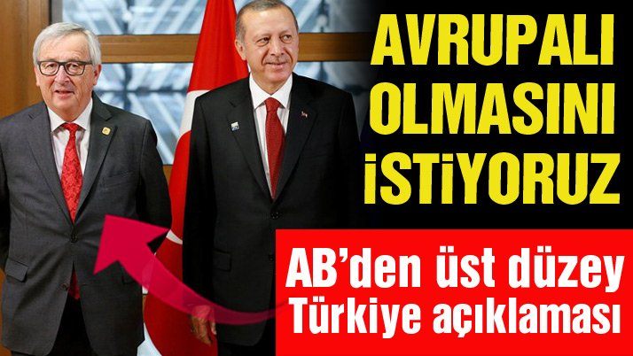 TÜRKİYE'NİN AVRUPA'LI OLMASINI İSTİYORUZ