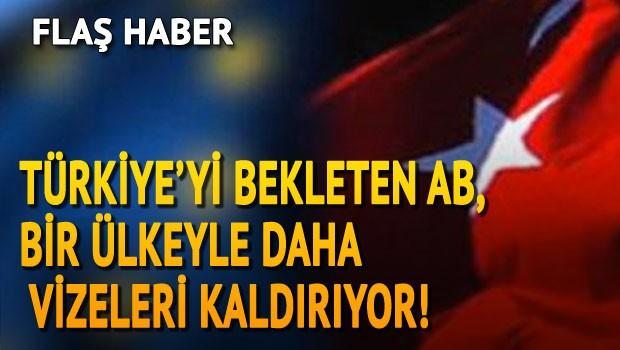 Türkiye'yi bekleten AB bir ülkeyle daha vizeleri kaldırıyor