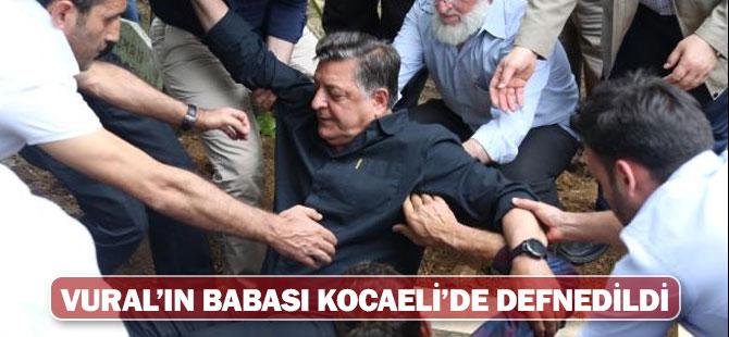 YILMAZ VURAL'IN BABASI KOCAELİ'DE TOPRAĞA VERİLDİ