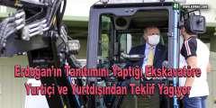 Erdoğan'ın Tanıtımını Yaptığı Yerli Ekskavatöre Yurt İçi Ve Yurt Dışından Teklif Yağıyor