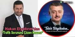 """HAKAN ELYILDIRIM'dan """"Trafik Sorununu Çözen Kazanır"""""""