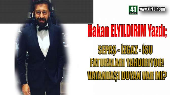 """HAKAN ELYILDIRIM'DAN """"Vatandaşın Feryadını Duyan Var mı"""""""