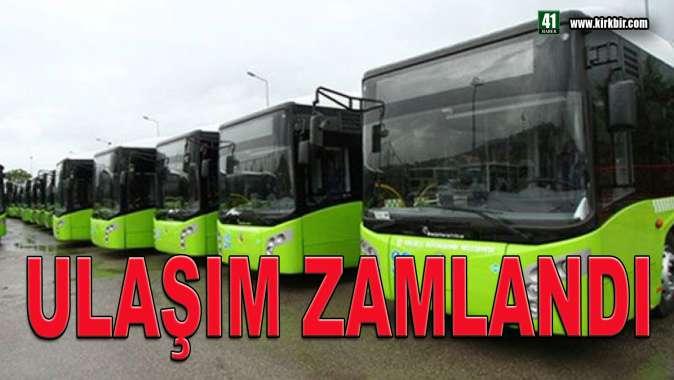 KOCAELİ'DE ULAŞIM ZAMLANDI